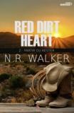 N-R Walker - Red Dirt Heart Tome 2 : Partir ou rester.