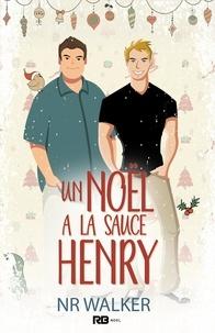 N.R. Walker et Alexia Vaz - Un Noël à la sauce Henry - Le poids des sentiments, T1.5.