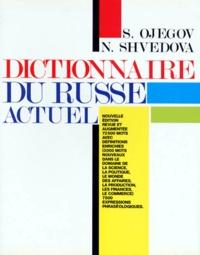 N Shvedova et S Ojegov - Dictionnaire du russe actue.
