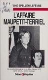 N Speller Lefevre - L'affaire Maupetit-Terriel.