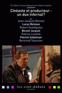 N-T Binh et François Margolin - Cinéaste et producteur : un duo infernal ?.