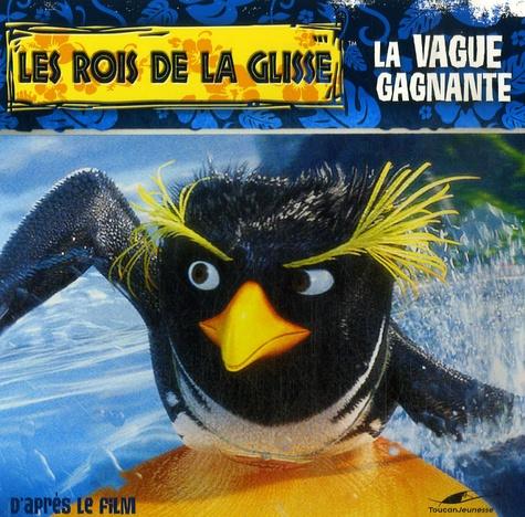 N-T Raymond - Les rois de la glisse  : La vague gagnante.