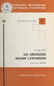 N. Tien Phuc et Gilbert Rastoin - Les grossistes devant l'expansion.