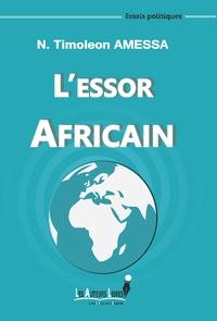 N. Timoleon Amessa - L'essor africain.