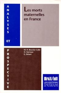 N Varnoux et Marie-Hélène Bouvier-Colle - Les morts maternelles en France.