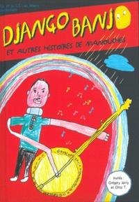Na Editions - Django Banjo et autres histoires de manouches.