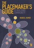 Nabeel Hamdi - The Placemaker's Guide to Building Community.