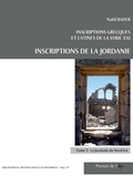 Nabil Bader - Inscriptions grecques et latines de la Syrie, Inscriptions de la Jordanie - Tome 5, La Jordanie du Nord-Est.