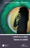 Nabil El-Haggar et Rudolf Bkouche - A propos de la sicence - Science et société.