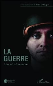 Nabil El-Haggar - La guerre, une vérité humaine.