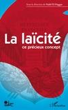 Nabil El-Haggar - La laïcité - Ce précieux concept.