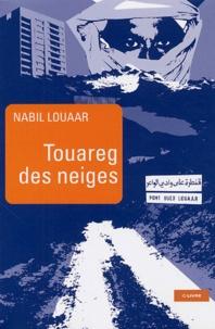 Nabil Louaar - Touareg des Neiges.