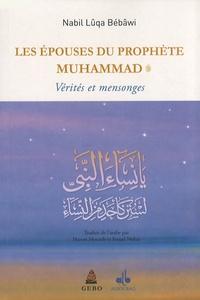 Nabil Lûqa Bébâwi - Les épouses du Prophète - Vérités et mensonges.