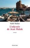 Nabil Mallat - L'Odyssée de Jean Malak.