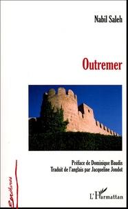 Nabil Saleh - Outremer.