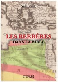 Nabil Ziani - Les Berbères dans la Bible.
