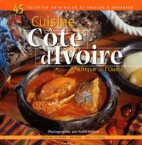 Cuisine de Côte d'Ivoire et d'Afrique de l'ouest - Nabil Zorkot |