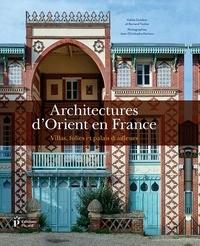 Architectures dOrient en France - Villas, folies et palais dailleurs.pdf