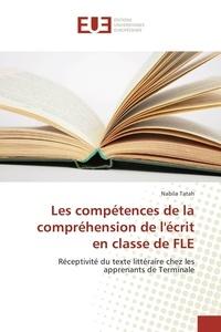Les compétences de la compréhension de lécrit en classe de FLE - Réceptivité du texte littéraire chez les apprenants de Terminale.pdf