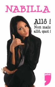 Nabilla Benattia - Allô ! Non mais allô, quoi !.