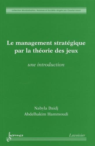 Le management stratégique par la théorie des jeux. Une introduction