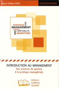 Nacer-Eddine Sadi - Introduction au management - Des sciences de gestion à la pratique managériale.