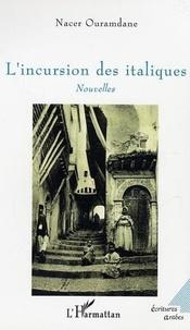 Nacer Ouramdane - L'incursion des italiques.