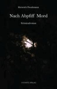 Nach Abpfiff Mord - Kriminalroman.