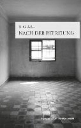 Nach der Befreiung - Ausgewählte Essays zur Geschichte und Soziologie.