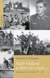 Nach Ostland wollen wir reiten ... - Erinnerungen eines Soldaten 1941 - 1946.
