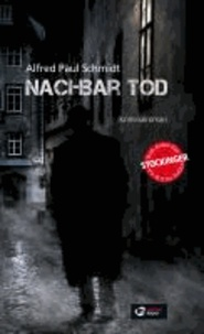 Nachbar Tod - Roman einer Kriminalkomödie.