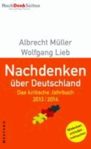 Nachdenken über Deutschland - Das kritische Jahrbuch 2013/2014.