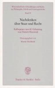 Nachdenken über Staat und Recht - Kolloquium zum 60. Geburtstag von Dietrich Murswiek.