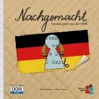 Nachgemacht - Spielekopien aus der DDR.