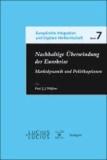 Nachhaltige Überwindung der Eurokrise - Marktdynamik und Politikoptionen.