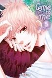 Nachi Yuki - Come to me Tome 5 : .