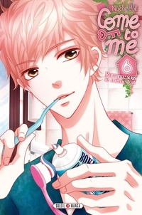 Nachi Yuki - Come to me Tome 6 : .