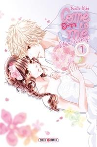 Nachi Yuki - Come to me Wedding T01.