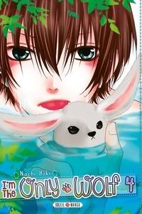 Nachi Yuki - I'm the only wolf Tome 4 : .