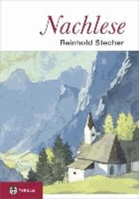 Nachlese - Unveröffentlichte Texte, Zeichnungen und Aquarelle zum Nachdenken und Schmunzeln. Herausgegeben von Paul Ladurner..