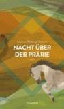 Nacht über der Prärie - Das Blut des Adlers. Band 1.