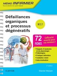 Nacim Bouheraoua et Aurès Chaib - Défaillances organiques et processus dégénératifs.
