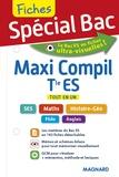 Nacima Mahdjoub et Sophie Mattern - Maxi-compil Tle ES - Tout en un.