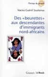 Nacira Guénif Souilamas - Des «beurettes» aux descendantes d'immigrants nord-africains.