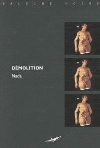 Nada - Démolition.