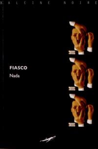 Nada - Fiasco.