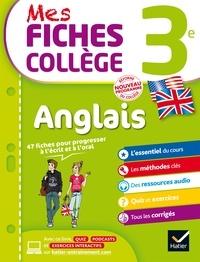 Nada Prévot et Jeanne-France Bignaux - Mes fiches collège Anglais 3e - nouveau programme.