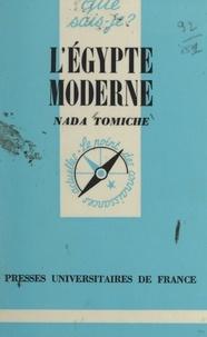 Nada Tomiche et Paul Angoulvent - L'Égypte moderne.