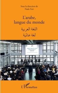 Nada Yafi - L'arabe, langue du monde.
