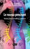 Nadalette La Fonta Six - Le roseau penchant - Histoire d'une merveilleuse opération.